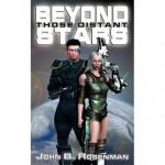 Beyond Those Distant Stars - John B. Rosenman