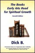The Books Early AAs Read for Spiritual Growth - Dick B., John F. Seiberling