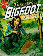 Tracking Bigfoot - Terry Collins, Tod G. Smith, Al Milgrom