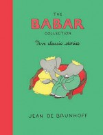 The Babar Collection: Five Classic Stories - Jean de Brunhoff