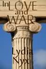 In Love and War - Lydia Nyx