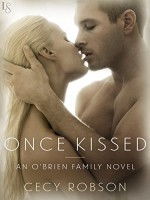 Once Kissed: An O'Brien Family Novel (The O'Brien Family) - Cecy Robson