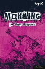 Morning (Modern Plays) - Simon Stephens