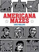 Americana Mazes - Dave Phillips