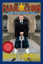 Hail to the Chin: Further Confessions of a B Movie Actor - Bruce Campbell, Craig Sanborn, John Hodgman