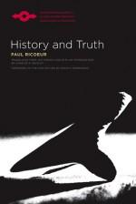 History and Truth - Paul Ricoeur, Charles A. Kelbley, David Rasmussen, David M. Rasmussen