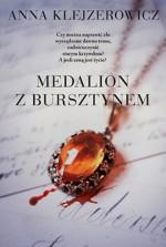 Medalion z bursztynem - Anna Klejzerowicz