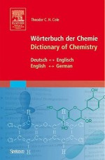 Warterbuch der Chemie/Dictionary Of Chemistry - Theodor C.H. Cole