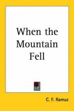 When the Mountain Fell - Charles-Ferdinand Ramuz