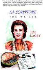 La Scrittore: The Writer - Jim Lacey