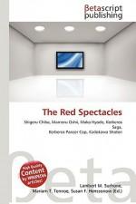 The Red Spectacles - Lambert M. Surhone, VDM Publishing, Susan F. Marseken