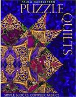Puzzle Quilts: Simple Blocks, Complex Fabrics - Paula Nadelstern