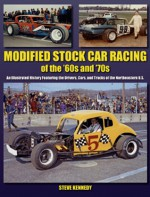 Northeastern Modified Stock Car Racing - Steve Kennedy