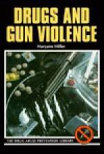 Drugs and Gun Violence - Maryann Miller