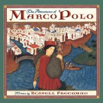 Adventures of Marco Polo - Russell Freedman, Bagram Ibatoulline