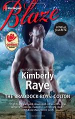 The Braddock Boys: Colton (Braddock Boys, #4) - Kimberly Raye