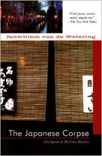 The Japanese Corpse - Janwillem van de Wetering
