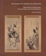 Mynah Birds and Flying Rocks: Word and Image in the Art of Yosa Buson - John M. Rosenfield, Yosa Buson