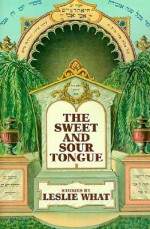 The Sweet and Sour Tongue - Leslie What