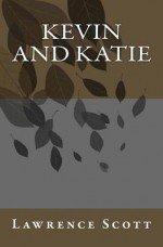 Kevin and Katie - Lawrence Scott