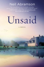 Unsaid: A Novel - Neil Abramson, Angela Brazil, Hachette Audio