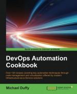 DevOps Automation Cookbook - Michael Duffy