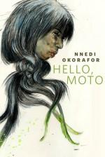 Hello, Moto - Nnedi Okorafor