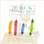 The Day the Crayons Quit by Daywalt, Drew (2013) Hardcover - Drew Daywalt, Oliver Jeffers