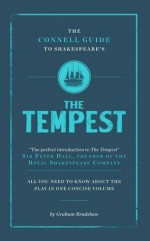 The Connell Guide to Shakespeare's the Tempest. Graham Bradshaw - Graham Bradshaw
