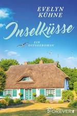 Inselküsse - Evelyn Kühne