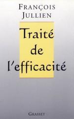 Traité de l'efficacité (Essais Français) (French Edition) - François Jullien