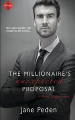 The Millionaire's Unexpected Proposal (Miami Lawyers) (Volume 1) - Jane Peden