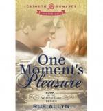 [ One Moment's Pleasure by Allyn, Rue ( Author ) Jul-2013 Paperback ] - Rue Allyn