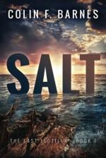 Salt (The Last Flotilla) - Colin F. Barnes