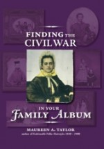 Finding the Civil War in Your Family Album - Maureen Taylor