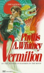 Vermilion - Phyllis A. Whitney