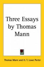 Three Essays By Thomas Mann - Thomas Mann