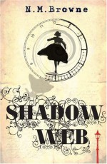 Shadow Web - N.M. Browne
