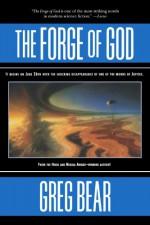 The Forge of God - Greg Bear