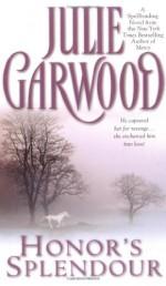 Honor's Splendour - Julie Garwood