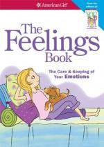 The Feelings Book - Lynda Madison, Josée Masse