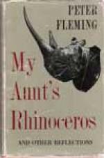 My Aunt's Rhinoceros - Peter Fleming