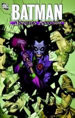Batman: Joker's Asylum - Jason Aaron, Joe Harris, David Hine, Jason Pearson, Andy Clarke, Juan Doe