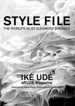 Style File: The World's Most Elegantly Dressed - Ik� Ud�, Ik Ud, Valerie Steele, Harold Koda
