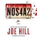 NOS4A2: A Novel - Joe Hill, Kate Mulgrew
