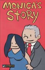 Monica's Story - First Printing - Jon Lewis, Kenneth Starr, James Kochalka, Tom Hart