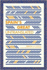 Spain's Great Untranslated - Javier Aparicio, Aurelio Major, Mercedes Monmany
