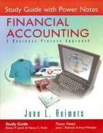 Study Guide with Power Notes for Financial Accounting: A Business Process Approach - Nancy P. Lynch, Jane L. Reimers