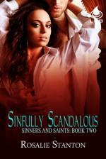 Sinfully Scandalous - Rosalie Stanton