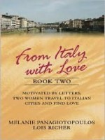From Italy with Love: To Florence with love / Roman holiday - Melanie Panagiotopoulos, Lois Richer